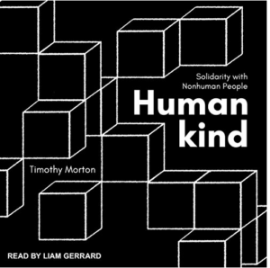 Humankind: Solidarity with Nonhuman People Audiobook