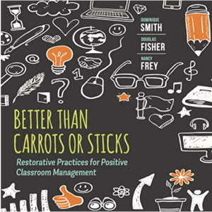 Better than Carrots or Sticks: Restorative Practices for Positive Classroom Management Audiobook