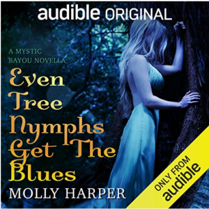 Even Tree Nymphs Get the Blues Audiobook